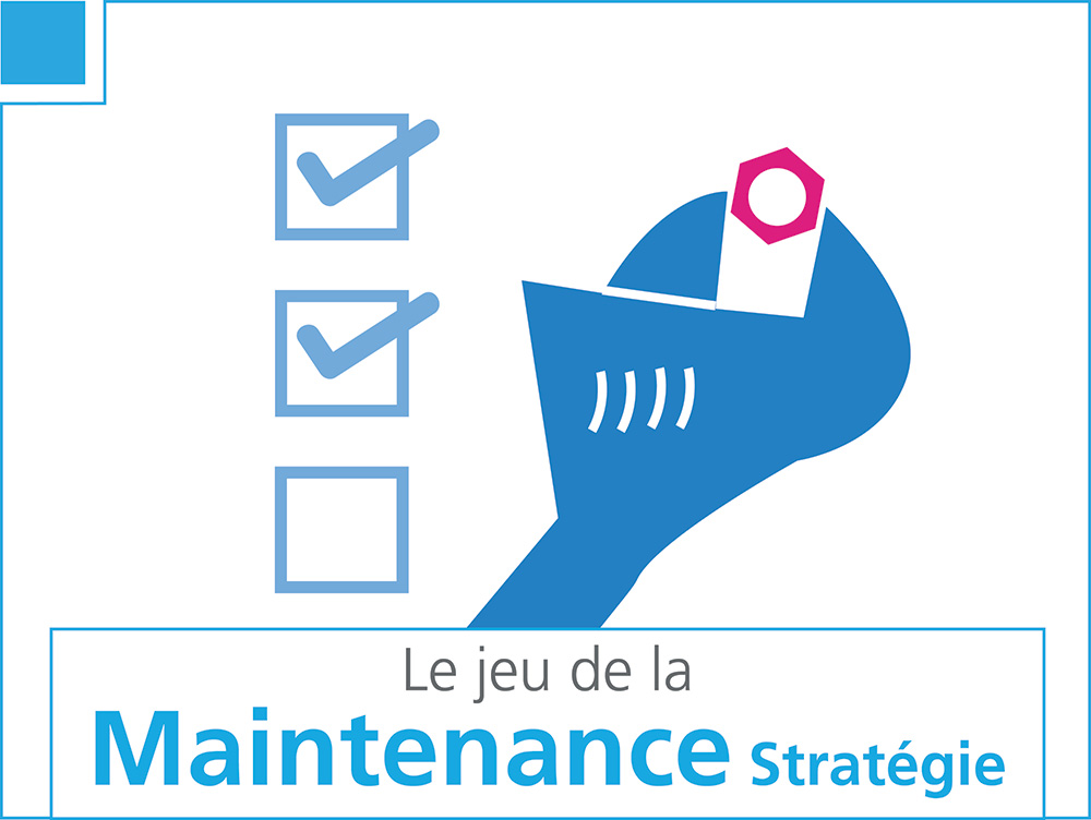 Le jeu de la maintenance strategie
