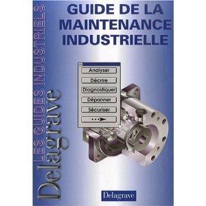 Guide de la Maintenance Industrielle