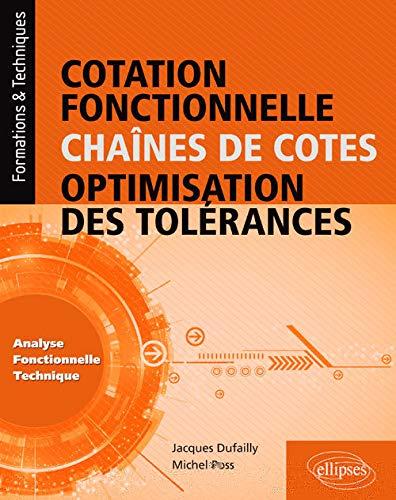 Cotation fonctionnelle des chaînes de cotes optimisation des tolérances