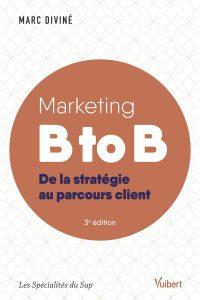 Marketing b to b de la stratégie au parcours client