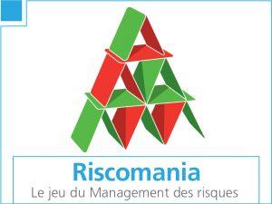 Riscomania, le jeu du Management des risques